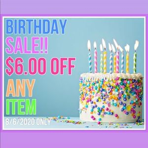 $6.00 OFF BIRTHDAY SALE! 🎉🥳🧁